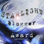 Please don't delete this note: the design for the STARLIGHT Bloggers Award has been created from YesterdayAfter is a Copyright image you cannot alter or change it in any way just pass it to others that deserve this award. Copyright 2015 © YesterdayAfter.com – Design by Carolina Russo